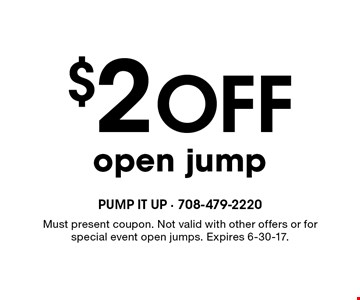 $2 Off open jump. Must present coupon. Not valid with other offers or for special event open jumps. Expires 6-30-17.
