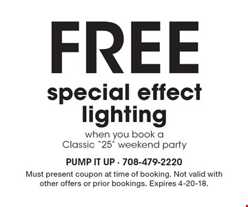 Free special effect lighting when you book a Classic