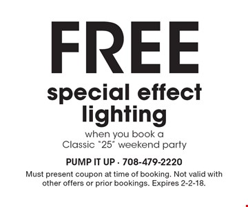 Free special effect lightingwhen you book a Classic