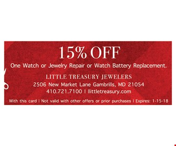 15% OFF One Watch or Jewelry Repair or Watch Battery Replacement