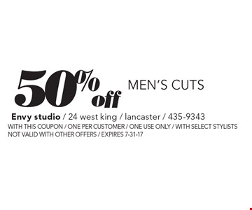 50% off men's cuts. With this coupon. One per customer. One use only. With select stylists. Not valid with other offers. Expires 7-31-17.
