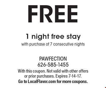 FREE 1 night free stay with purchase of 7 consecutive nights. With this coupon. Not valid with other offers or prior purchases. Expires 7-14-17. Go to LocalFlavor.com for more coupons.