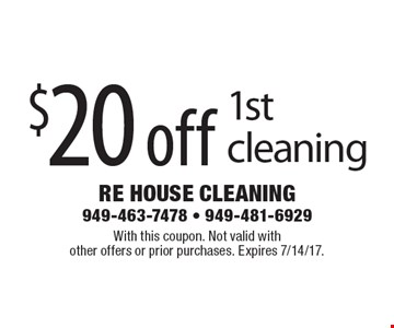 $20 off 1st cleaning. With this coupon. Not valid with other offers or prior purchases. Expires 7/14/17.