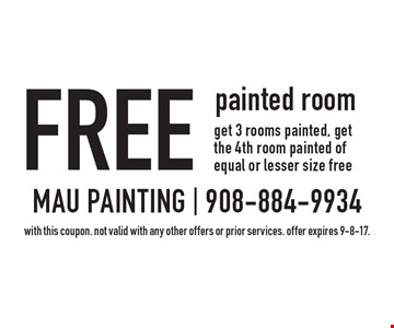 Free painted room. Get 3 rooms painted, get the 4th room painted of equal or lesser size free. With this coupon. Not valid with any other offers or prior services. Offer expires 9-8-17.