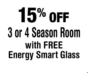 15% OFF 3 or 4 Season Room with FREE Energy Smart Glass.