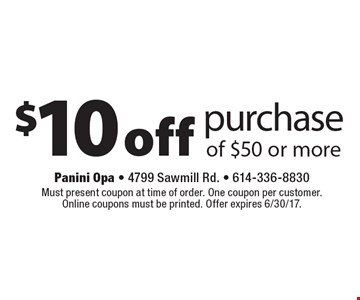$10 off purchase of $50 or more. Must present coupon at time of order. One coupon per customer. Online coupons must be printed. Offer expires 6/30/17.