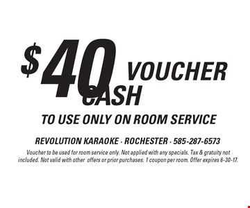 $40voucher to use only on room service. Voucher to be used for room service only. Not applied with any specials. Tax & gratuity not included. Not valid with other offers or prior purchases. 1 coupon per room. Offer expires 6-30-17.