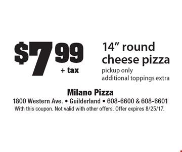 $7.99+ tax14
