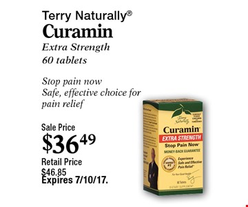Terry Naturally Curamin. Extra Strength 60 tablets. Stop pain now. Safe, effective choice for pain relief. Retail Price $46.85. Expires 7/10/17.
