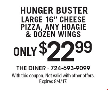 HUNGER BUSTER only $22.99 large 16