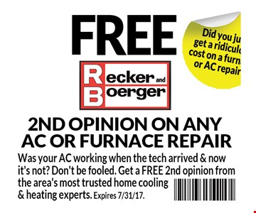 Free second opinion on any A/C or furnace repair