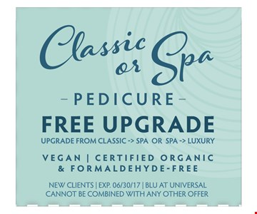 classic or spa pedicure  Free upgrade  upgrade from classic > spa  or spa > luxury