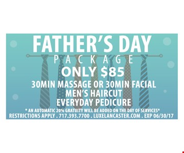 Father's Day Package Only $85
