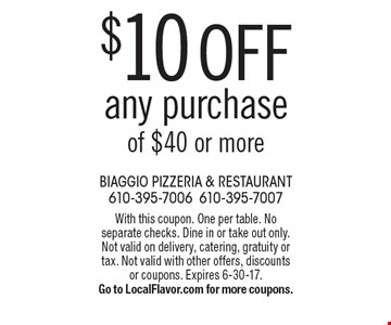 $10 off any purchase of $40 or more. With this coupon. One per table. No separate checks. Dine in or take out only. Not valid on delivery, catering, gratuity or tax. Not valid with other offers, discounts or coupons. Expires 6-30-17.Go to LocalFlavor.com for more coupons.