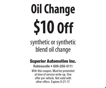 $10 Off Oil Change synthetic or synthetic blend oil change. With this coupon. Must be presented at time of service write-up. One offer per vehicle. Not valid with other offers. Expires 9-21-17.
