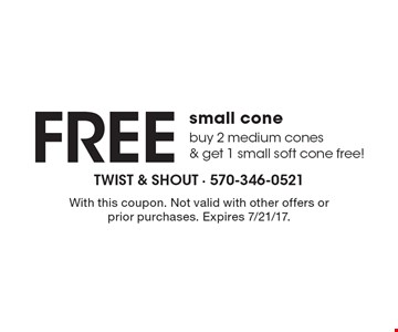 Free small cone buy 2 medium cones & get 1 small soft cone free!. With this coupon. Not valid with other offers or prior purchases. Expires 7/21/17.