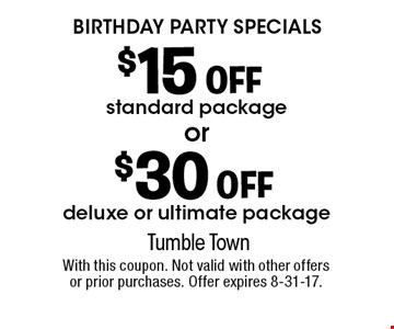 Birthday Party Specials- $15 OFF standard package OR $30 OFF deluxe or ultimate package. With this coupon. Not valid with other offers or prior purchases. Offer expires 8-31-17.