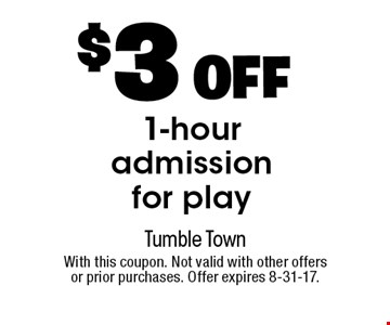 $3 OFF 1-hour admission for play. With this coupon. Not valid with other offers or prior purchases. Offer expires 8-31-17.