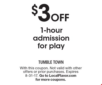 $3 Off 1-hour admission for play. With this coupon. Not valid with other offers or prior purchases. Expires 8-31-17. Go to LocalFlavor.com for more coupons.
