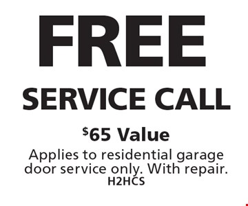 Free Service Call $65 Value Applies to residential garage door service only. With repair. H2HCS. Limit one coupon per household, service, or invoice. May not be combined with any other offers. Service area and other restrictions may apply, call for details. Expires 10/13/17.