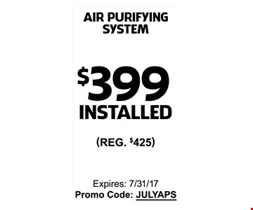 $399 on installation of air purifying system