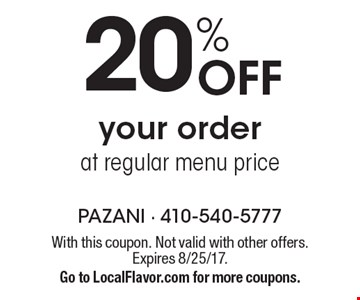 20% Off your order at regular menu price. With this coupon. Not valid with other offers. Expires 8/25/17. Go to LocalFlavor.com for more coupons.
