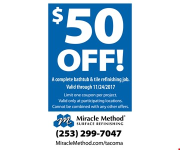 $50 off a complete bathtub and tile refinishing job