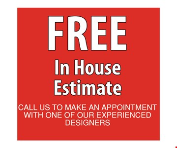 Free In House Estimate