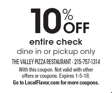 10% OFF entire check, dine in or pickup only. With this coupon. Not valid with other offers or coupons. Expires 1-5-18. Go to LocalFlavor.com for more coupons.