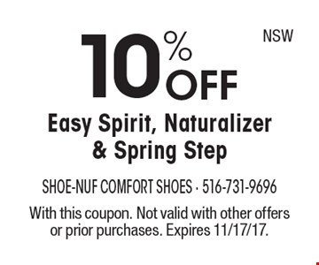 10% OFF Easy Spirit, Naturalizer & Spring Step. With this coupon. Not valid with other offers or prior purchases. Expires 11/17/17.