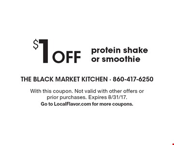 $1 off protein shake or smoothie. With this coupon. Not valid with other offers or prior purchases. Expires 8/31/17. Go to LocalFlavor.com for more coupons.
