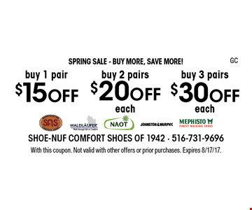 SPRING SALE - BUY MORE, SAVE MORE! Buy 3 pairs $30 OFF each. Buy 2 pairs $20 OFF each. Buy 1 pair $15 OFF. With this coupon. Not valid with other offers or prior purchases. Expires 8/17/17. GC