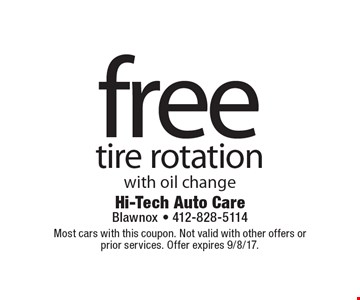 Free tire rotation with oil change. Most cars with this coupon. Not valid with other offers or prior services. Offer expires 9/8/17.