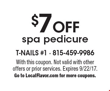 $7 Off spa pedicure. With this coupon. Not valid with other offers or prior services. Expires 9/22/17. Go to LocalFlavor.com for more coupons.