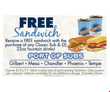 Free Sandwich with purchase of any classic sub & 2 22oz fountain drinks