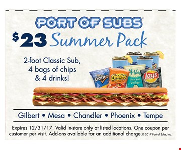 $23 summer pack 2-foot classic sub, 4 bags of chips $ 4 drinks!