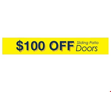 $100 Off Sliding Patio Doors