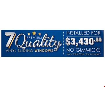 $3430 7 Quality Vinyl Sliding Windows