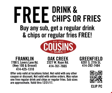 Free drink and chips or fries