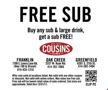Buy any sub and large drink, get a sub free!