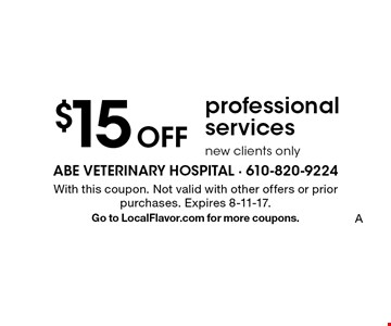 $15 Off professional services. New clients only. With this coupon. Not valid with other offers or prior purchases. Expires 8-11-17. Go to LocalFlavor.com for more coupons.