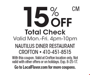 15% OFF Total Check. Valid Mon.-Fri. 4pm-10pm. With this coupon. Valid at Crofton location only. Not valid with other offers or on holidays. Exp. 8-25-17. Go to LocalFlavor.com for more coupons.