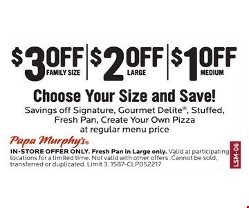 Choose Your Size and Save $1 to $3 Off
