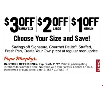 $3 off family size, $2 off large, $1 off medium