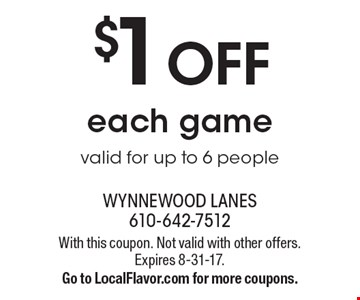 $1 Off Each Game. Valid for up to 6 people. With this coupon. Not valid with other offers. Expires 8-31-17. Go to LocalFlavor.com for more coupons.