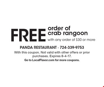 FREE order of crab rangoon with any order of $30 or more. With this coupon. Not valid with other offers or prior purchases. Expires 8-4-17. Go to LocalFlavor.com for more coupons.
