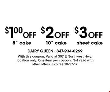 $3 Off sheet cake. $2 Off 10