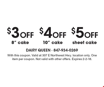 $5 Off sheet cake OR $4 Off 10