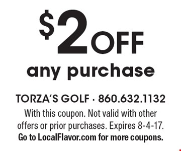 $2 Off any purchase. With this coupon. Not valid with other offers or prior purchases. Expires 8-4-17. Go to LocalFlavor.com for more coupons.