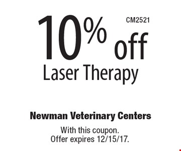 10% off Laser Therapy. With this coupon. Offer expires 12/15/17.